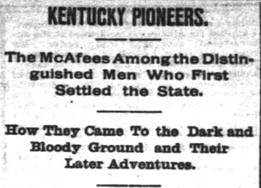 The McAfee Brothers – Early Kentucky Pioneers – Kentucky Kindred